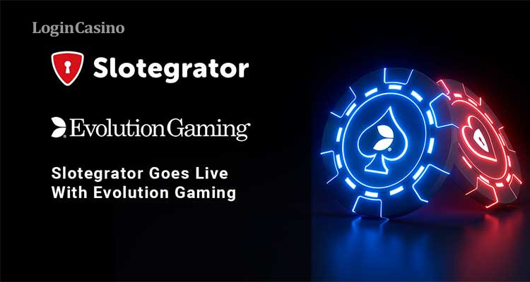 Slotegrator Goes Live With Evolution Gaming